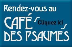 Café de Psaumes